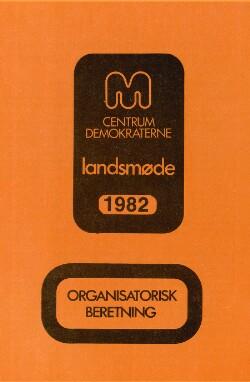 Organisatorisk beretning : landsmøde 1982