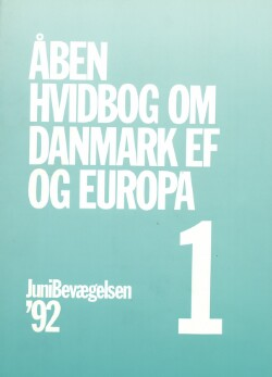 Åben hvidbog om Danmark, EF og Europa : Debathæfte nr. 1