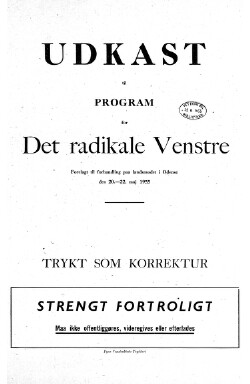 Udkast til program for Det Radikale Venstre : forelagt til forhandling paa landsmødet i Odense den 20. - 22. maj 1955